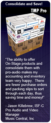 The ability to offer  On-Stage products and consolidate them with pro-audio makes my accounting and inventory team very happy.  There are fewer purchase orders and packing slips to sort through each day, thus saving time and money!