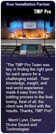 The TMP Pro Team was key in finding the right gear for each space for a challenging install